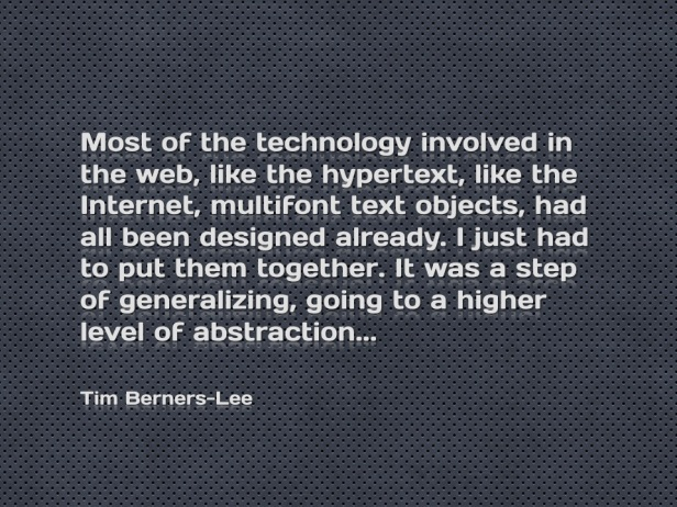 Tim Berners-Lee quote